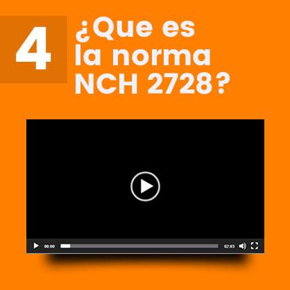 ¿Que es la norma NCH 2728?